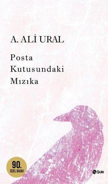 A. Ali Ural Kitapları - Posta Kutusundaki Mızıka Kitabı