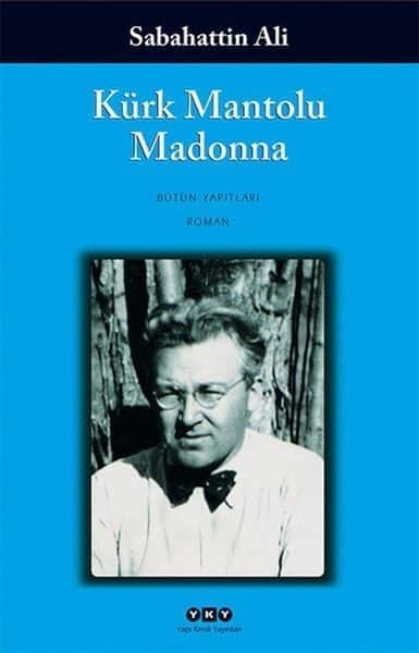 Sabahattin Ali - Kürk Mantolu Madonna Kitabı