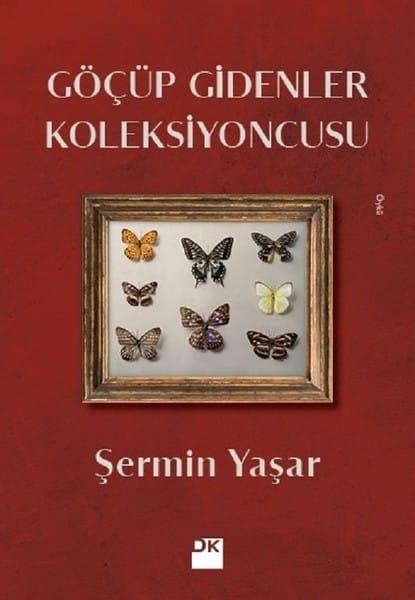 Şermin YaşarKitapları - Göçüp Gidenler Koleksiyoncusu Kitabı