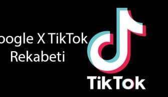 Google, TikTok'a meydan okumak için Video Paylaşımı Uygulaması Alacak