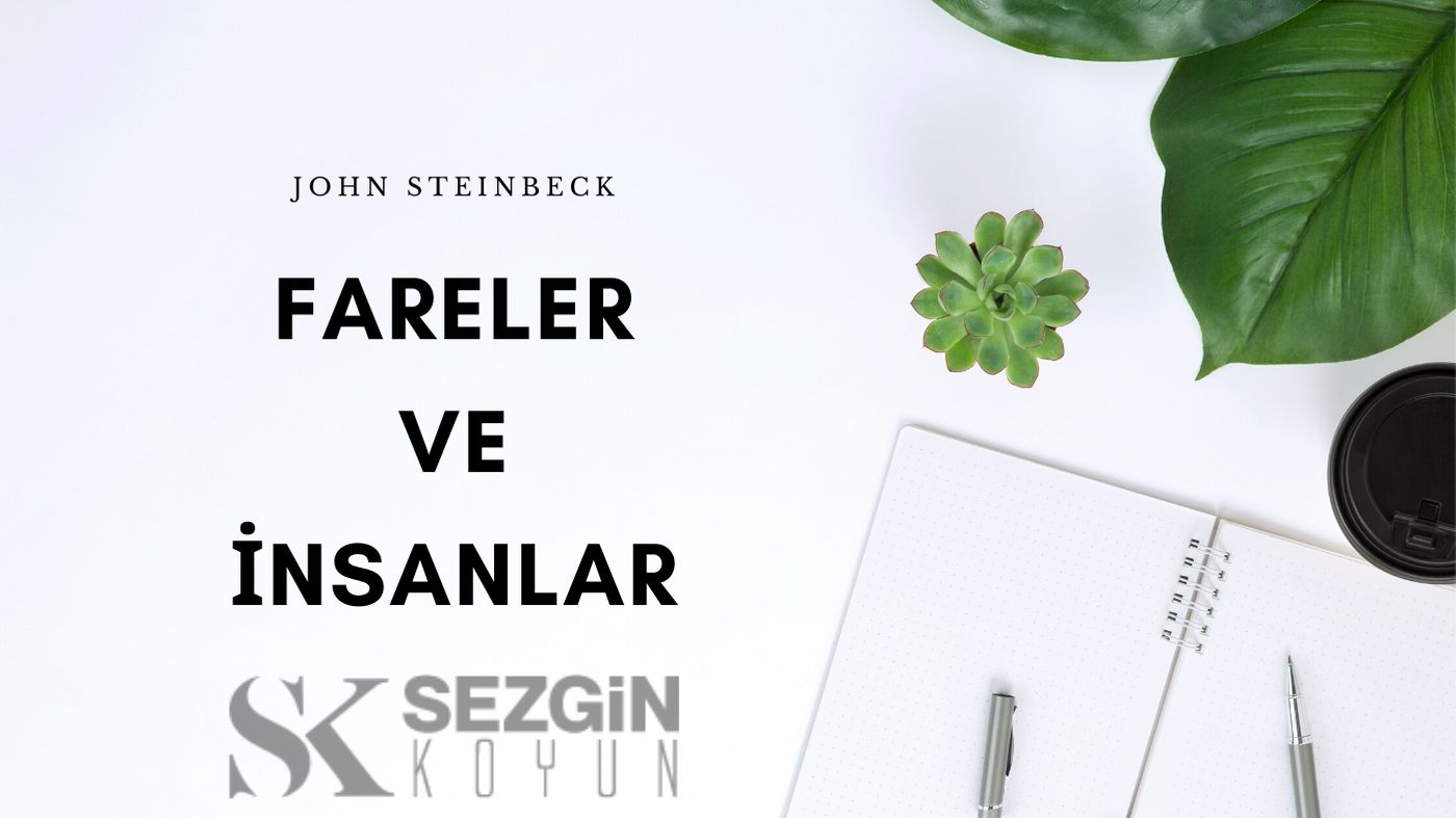 Photo of John Steinbeck – Fareler ve İnsanlar Kitap İncelemesi