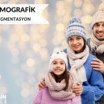 Pazarlamada Demografik Segmentasyon Nedir? - Tanım, Avantajlar ve Dezavantajlar