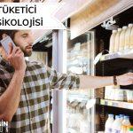 Tüketici Psikolojisi ve Satın Alma Süreci
