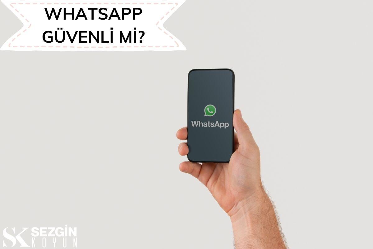 Whatsapp Ne Kadar Güvenli?