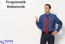 Photo of Programatik Reklamcılık nedir? Önemi ve Türleri